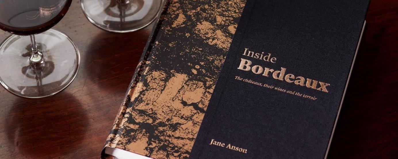 Inside Bordeaux Jane Anson