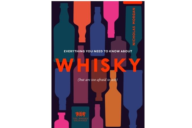 Everything you need to know about whisky book cover